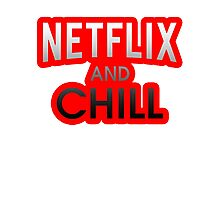 Netflix And Chill Photographic Print