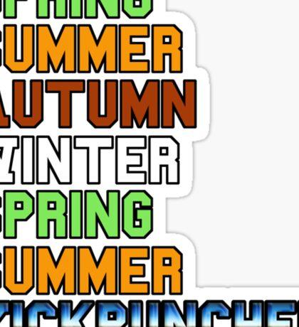 Six Seasons and a Movie Sticker