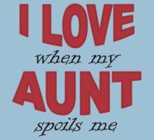 I Love When My Aunt Spoils Me Kids Tee