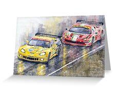 Le Mans 2011 GTE Pro Chevrolette Corvette C6R vs Ferrari 458 Italia Greeting Card