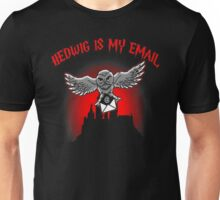Hedwig is my email Unisex T-Shirt