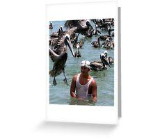 Pelican and fisherman  Greeting Card
