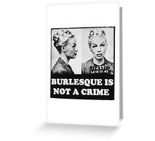 Burlesque Mugshot Greeting Card