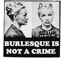 Burlesque Mugshot Photographic Print