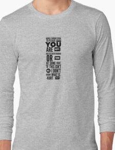 Vonnegut Quote Long Sleeve T-Shirt