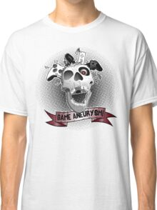 Game Aneurysm Classic T-Shirt