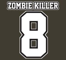 #8 Zombie Killer by DrPoo