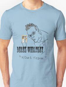 Derek Wheatley - H'Oak's Teary T-Shirt