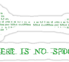 There Is no Spoon... Sticker