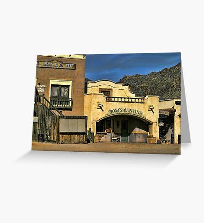 Rosa's Cantina At Old Tucson Greeting Card