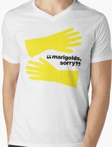"""""""Marigolds, sorry."""" Mens V-Neck T-Shirt"""