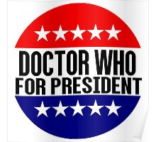 Doctor Who For President Poster