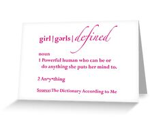 Girls Defined Magenta Text Greeting Card