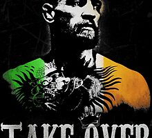 "Conor McGregor ""Take Over"" by tshirtsrus"