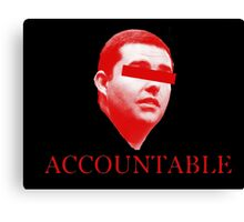 Not Accountable Canvas Print