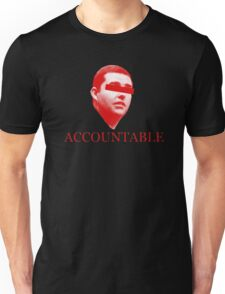 Not Accountable Unisex T-Shirt