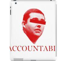 Not Accountable iPad Case/Skin