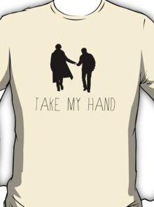 Sherlock - Take My Hand T-Shirt