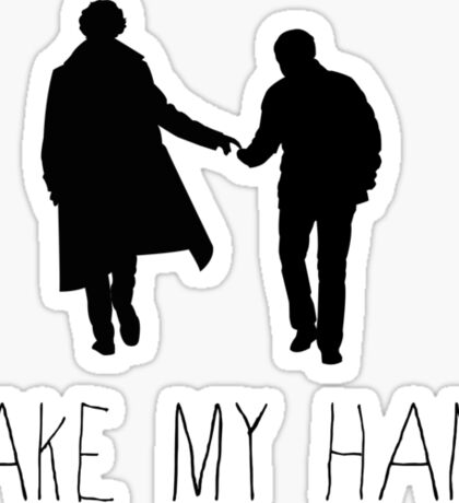 Sherlock - Take My Hand Sticker