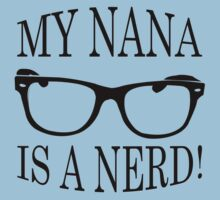 My Nana Is A Nerd Kids Tee
