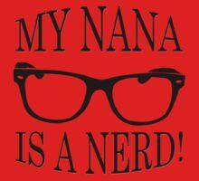 My Nana Is A Nerd Kids Tee