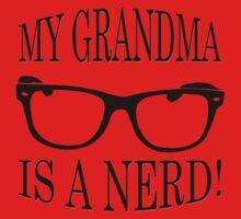 My Grandma Is A Nerd One Piece - Short Sleeve