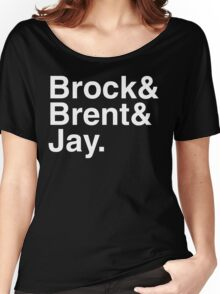 Brock& Brent& Jay. Women's Relaxed Fit T-Shirt