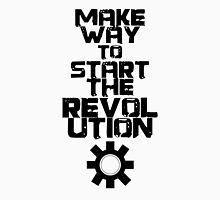 MAKE WAY TO START THE REVOLUTION T-Shirt