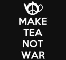 Make Tea Not War by Royal Bros Art