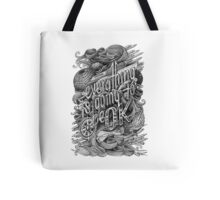 Everything is going to be OK Tote Bag