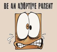 Be An Adoptive Parent by DrBeth210