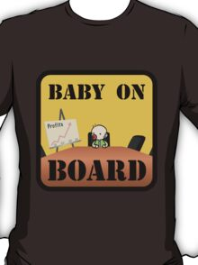 Baby on (Corporate) Board T-Shirt