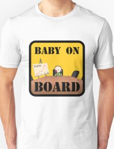 Baby on (Corporate) Board Unisex T-Shirt