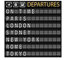 Departures, On Time... Photographic Print