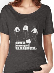 Damn It Feels Good To Be a Gangsta Dark Women's Relaxed Fit T-Shirt