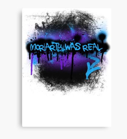 Moriarty was real (dusk) Canvas Print