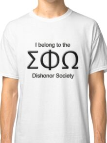 The Dishonor Society Classic T-Shirt