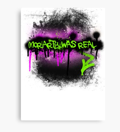 Moriarty was real (madness) Canvas Print
