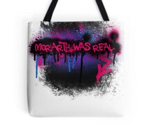 Moriarty was real (berry) Tote Bag