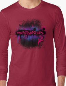 Moriarty was real (berry) Long Sleeve T-Shirt