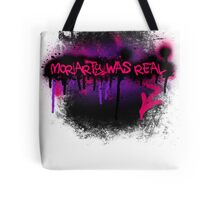 Moriarty was real (orchid) Tote Bag