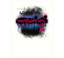Moriarty was real (bubblegum) Art Print