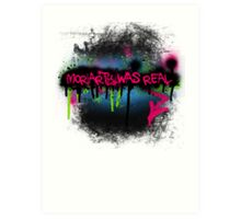 Moriarty was real (rave) Art Print