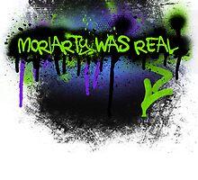 Moriarty was real (mania) by rhaneysaurus