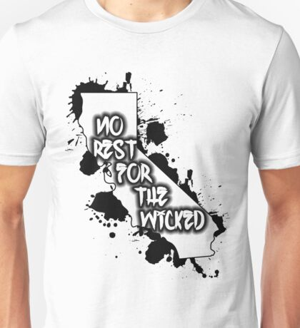 No Rest For Cali T-Shirt