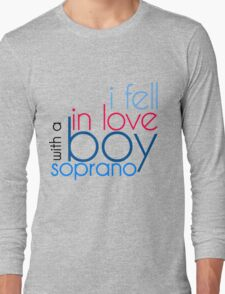 I fell in love with boy soprano T-Shirt