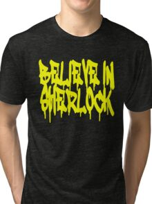 Believe in Sherlock Tri-blend T-Shirt