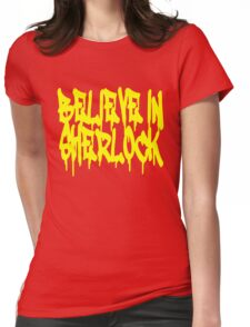 Believe in Sherlock Womens Fitted T-Shirt