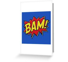 BAM! Greeting Card
