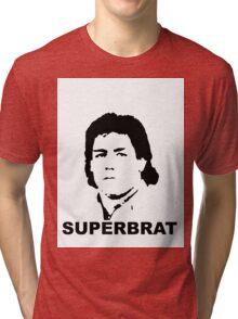 Superbrat Tri-blend T-Shirt